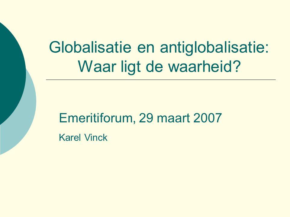 Globalisatie en antiglobalisatie: Waar ligt de waarheid