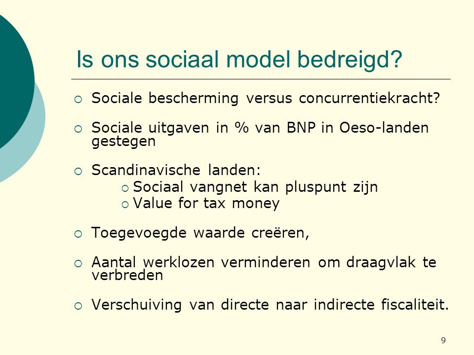 Is ons sociaal model bedreigd