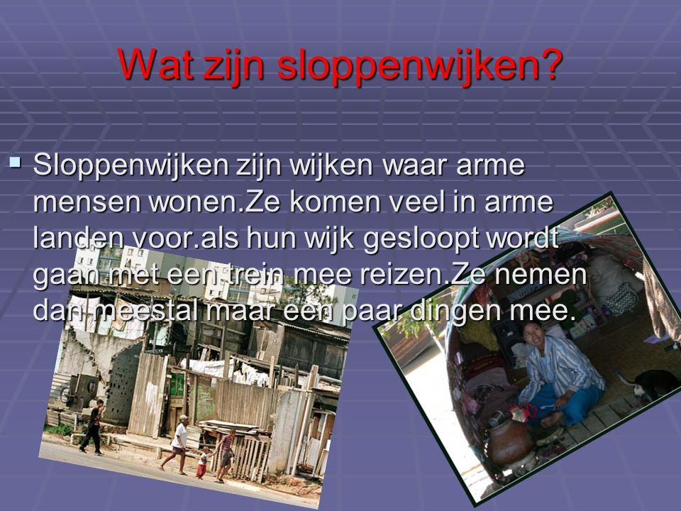 Wat zijn sloppenwijken