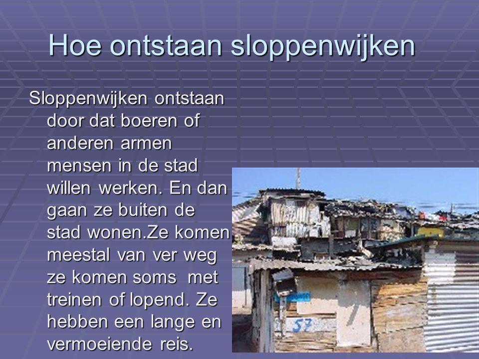 Hoe ontstaan sloppenwijken