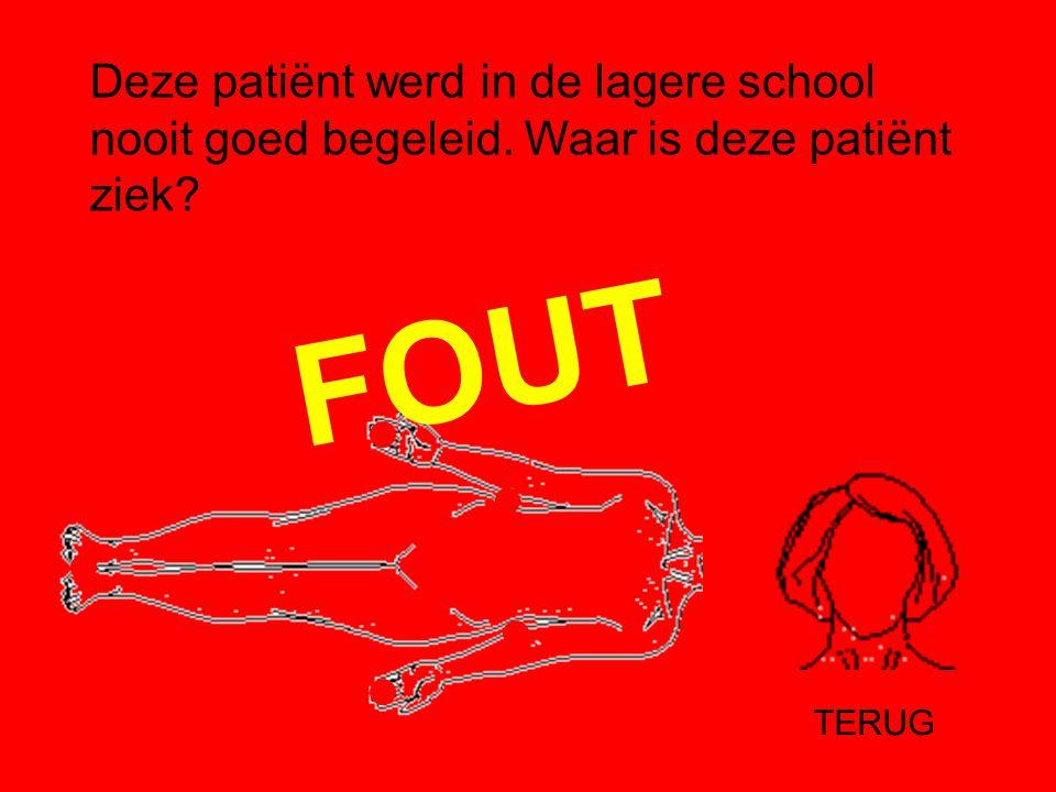 Deze patiënt werd in de lagere school nooit goed begeleid
