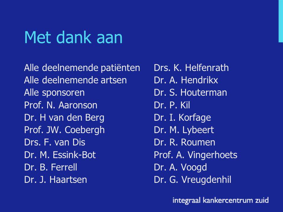 Met dank aan Alle deelnemende patiënten Alle deelnemende artsen