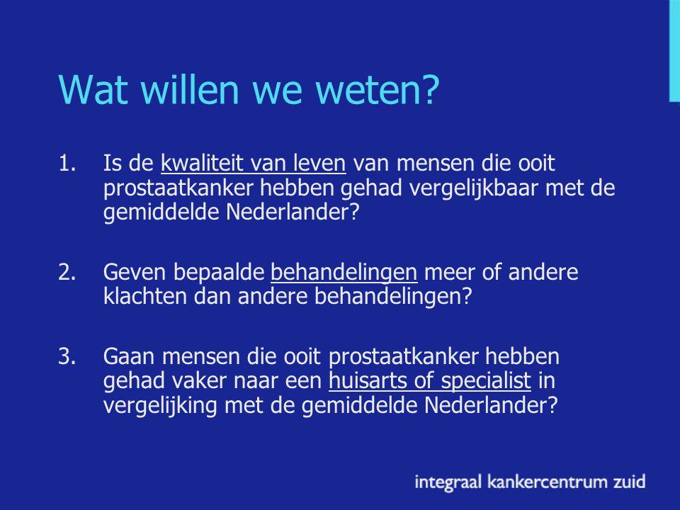 Wat willen we weten 1. Is de kwaliteit van leven van mensen die ooit prostaatkanker hebben gehad vergelijkbaar met de gemiddelde Nederlander