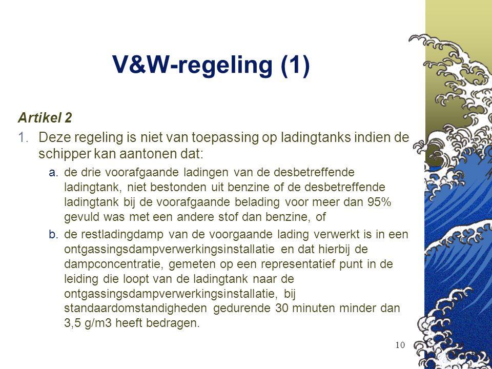 V&W-regeling (1) Artikel 2