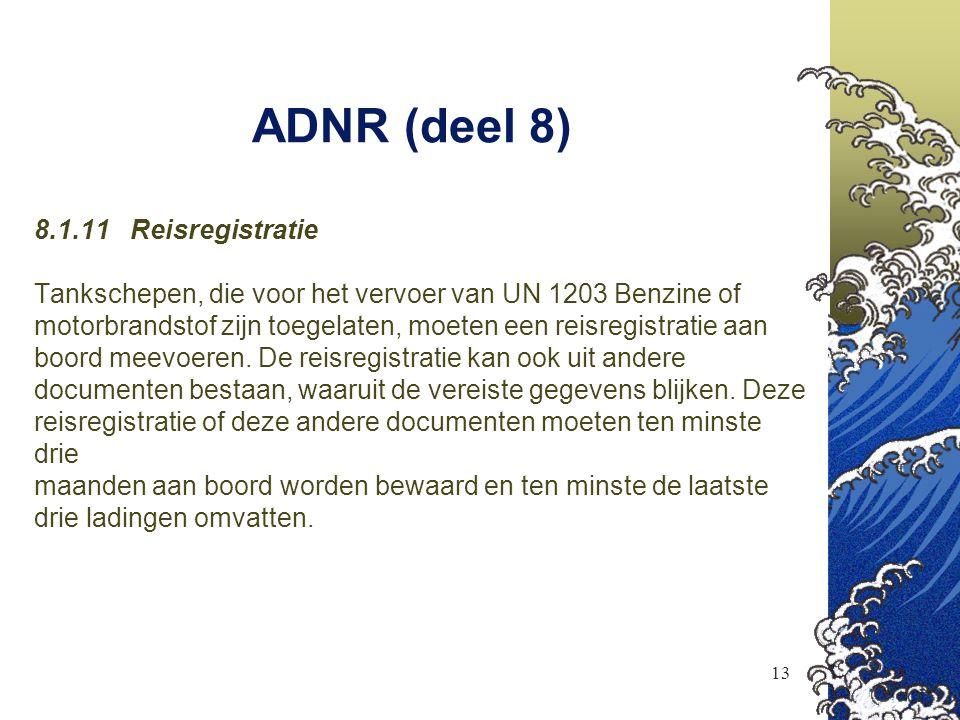 ADNR (deel 8) 8.1.11 Reisregistratie