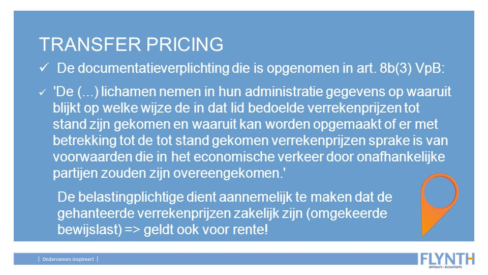 TRANSFER PRICING De documentatieverplichting die is opgenomen in art. 8b(3) VpB: