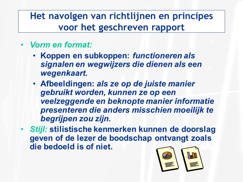 Het navolgen van richtlijnen en principes voor het geschreven rapport