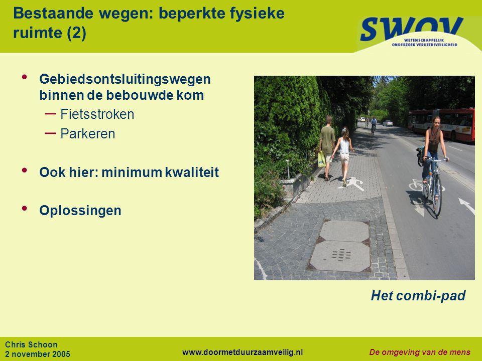 Bestaande wegen: beperkte fysieke ruimte (2)