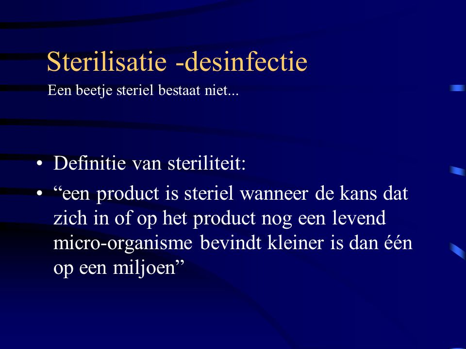 Sterilisatie -desinfectie