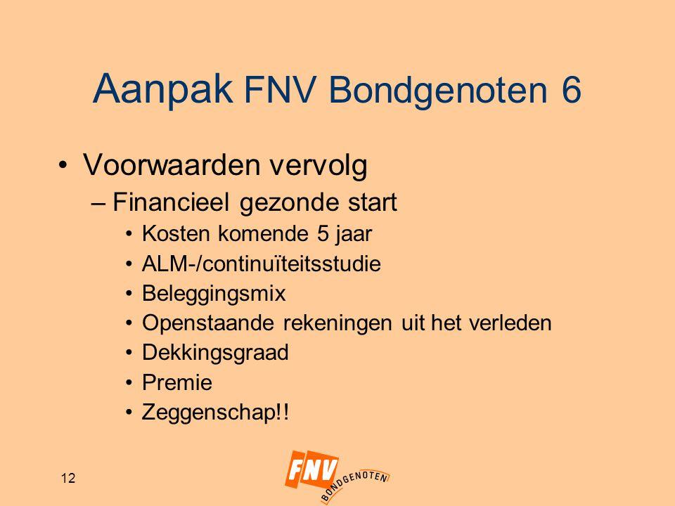 Aanpak FNV Bondgenoten 6