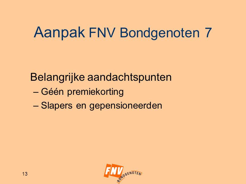 Aanpak FNV Bondgenoten 7
