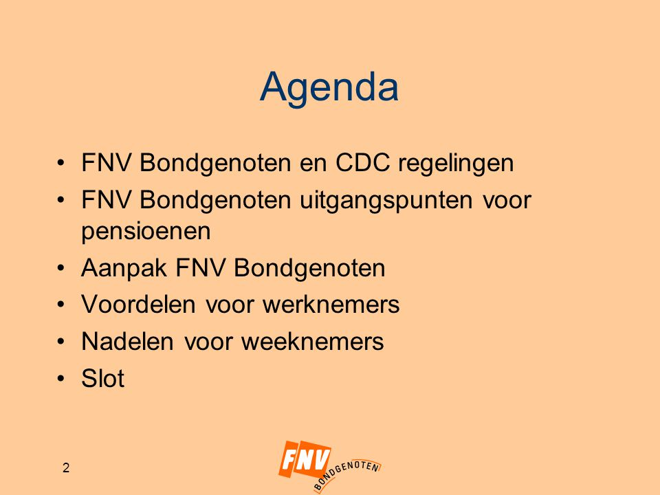 Agenda FNV Bondgenoten en CDC regelingen
