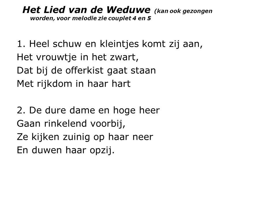 Het Lied van de Weduwe (kan ook gezongen worden, voor melodie zie couplet 4 en 5