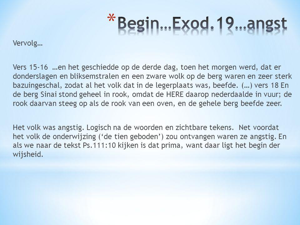 Begin…Exod.19…angst