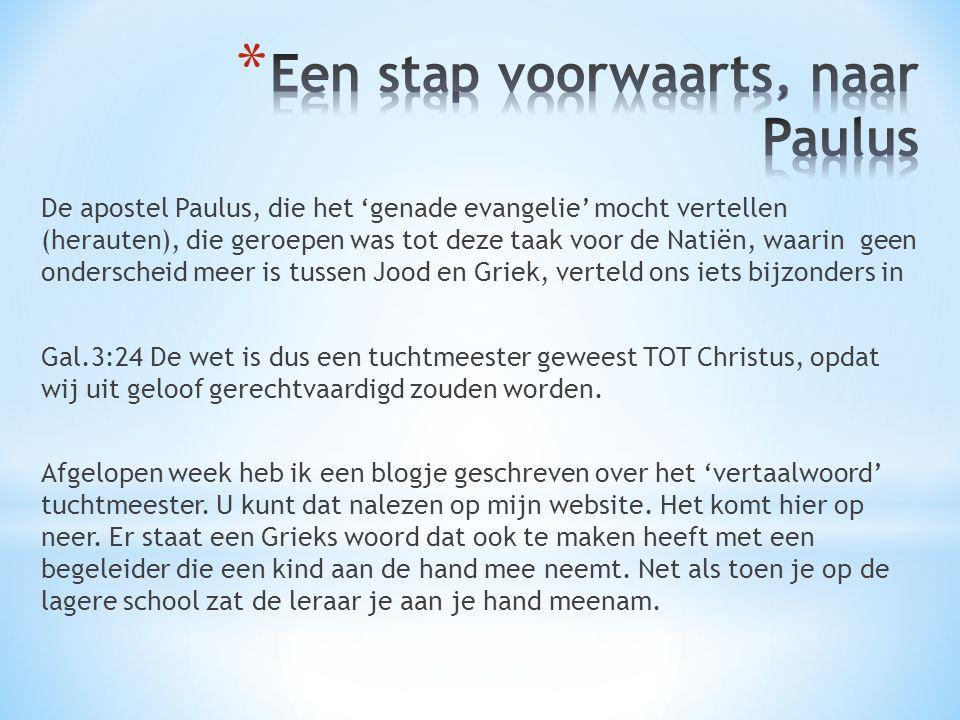 Een stap voorwaarts, naar Paulus
