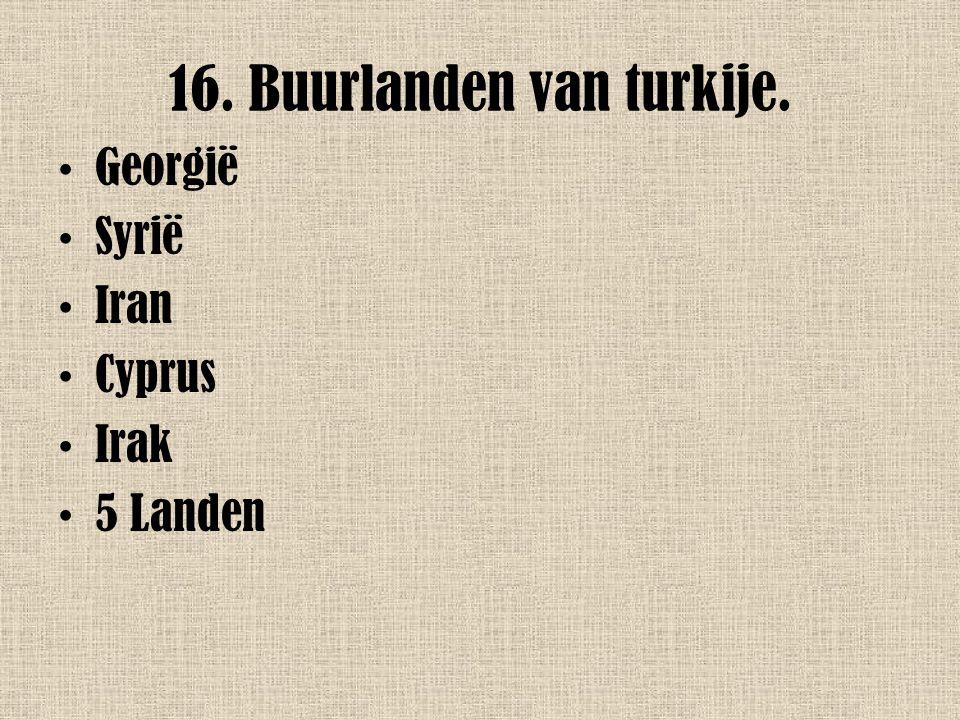 16. Buurlanden van turkije.