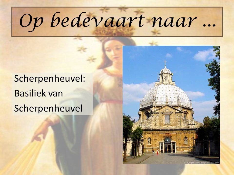 Op bedevaart naar ... Scherpenheuvel: Basiliek van Scherpenheuvel