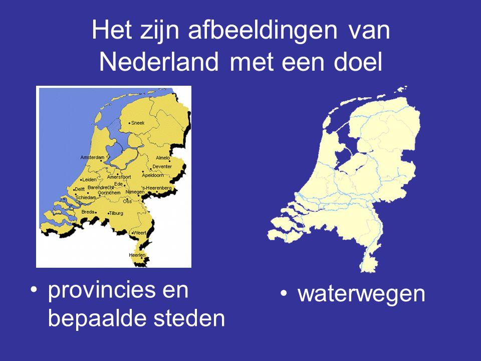 Het zijn afbeeldingen van Nederland met een doel