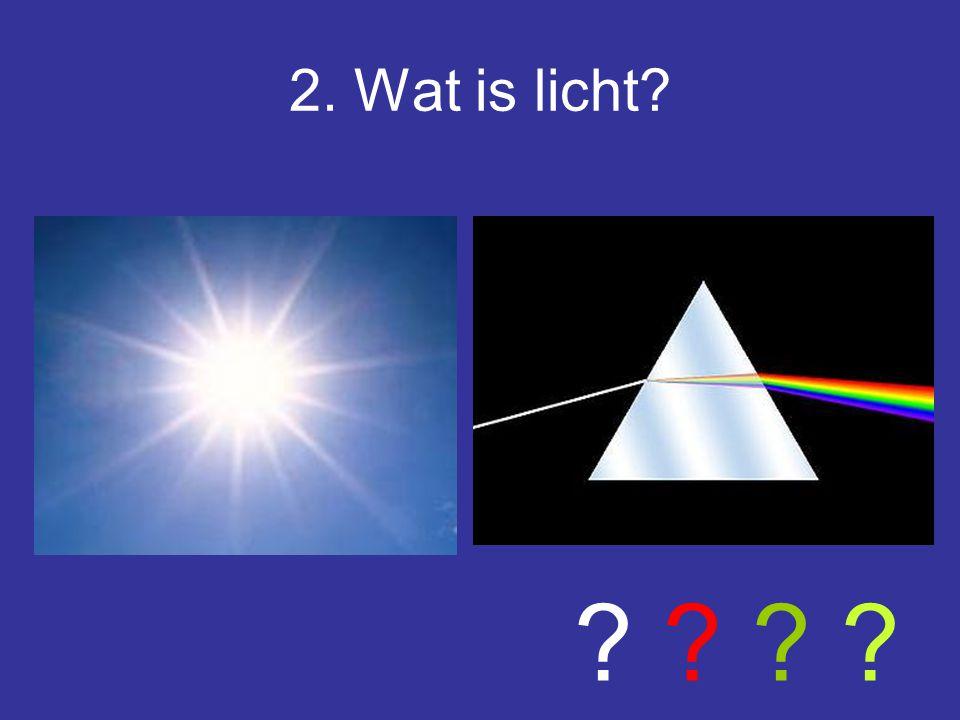2. Wat is licht