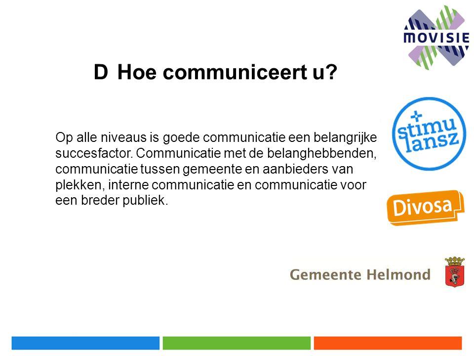 D Hoe communiceert u