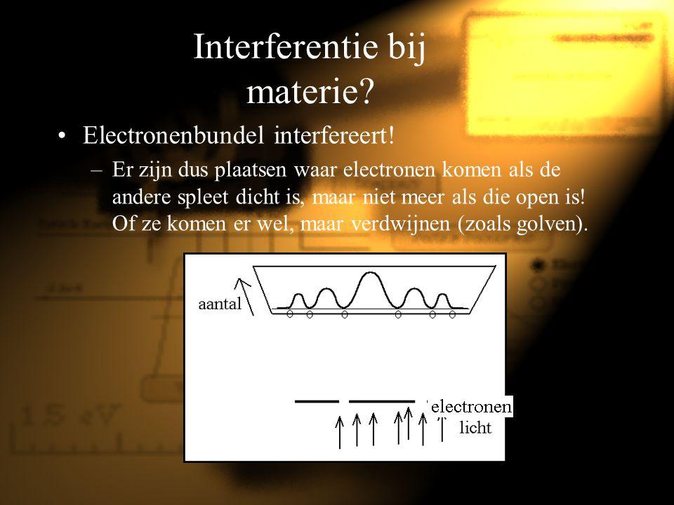 Interferentie bij materie