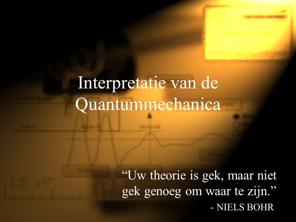 Interpretatie van de Quantummechanica