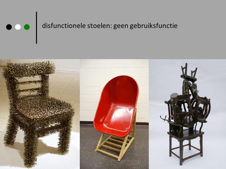 disfunctionele stoelen: geen gebruiksfunctie