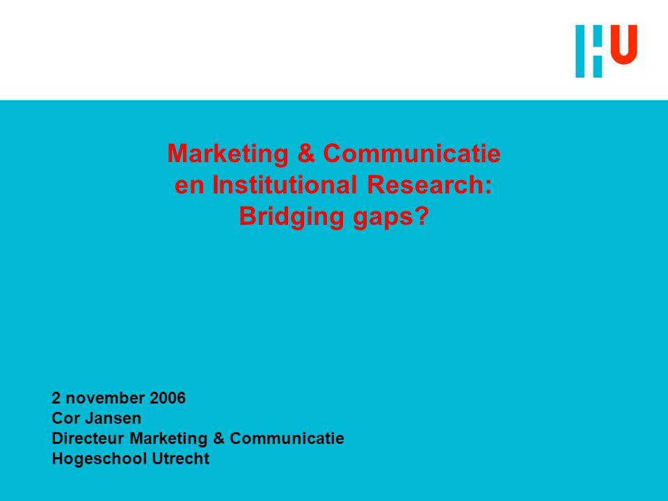 Marketing & Communicatie en Institutional Research: