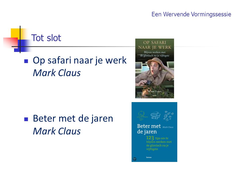 Op safari naar je werk Mark Claus