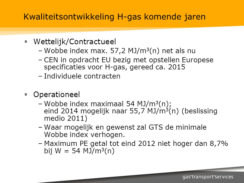 Kwaliteitsontwikkeling H-gas komende jaren