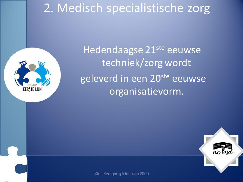 2. Medisch specialistische zorg