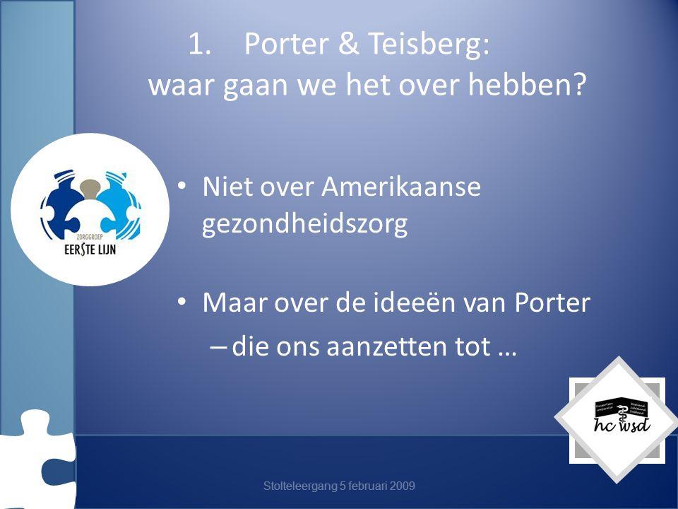 Porter & Teisberg: waar gaan we het over hebben