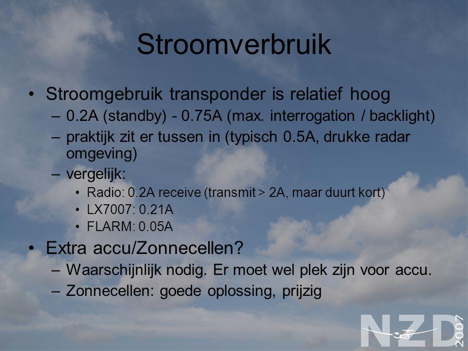 Stroomverbruik Stroomgebruik transponder is relatief hoog