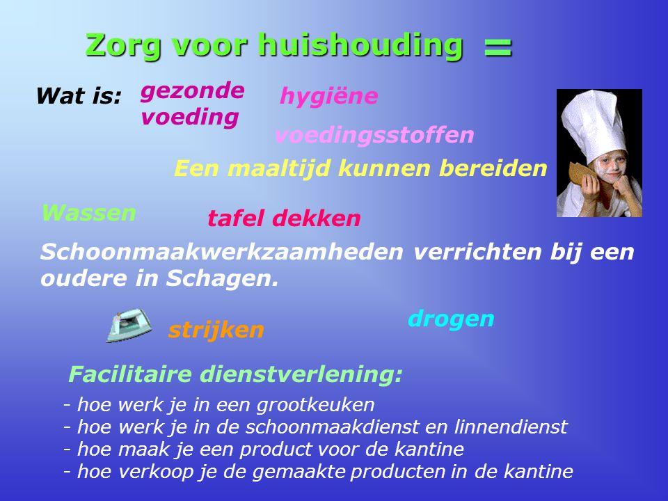 = Zorg voor huishouding gezonde voeding Wat is: hygiëne