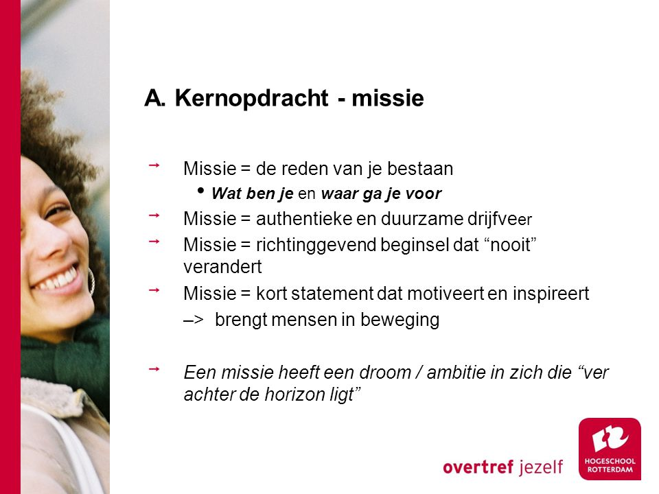 A. Kernopdracht - missie