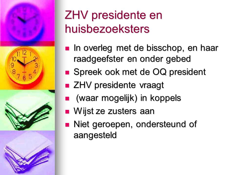 ZHV presidente en huisbezoeksters