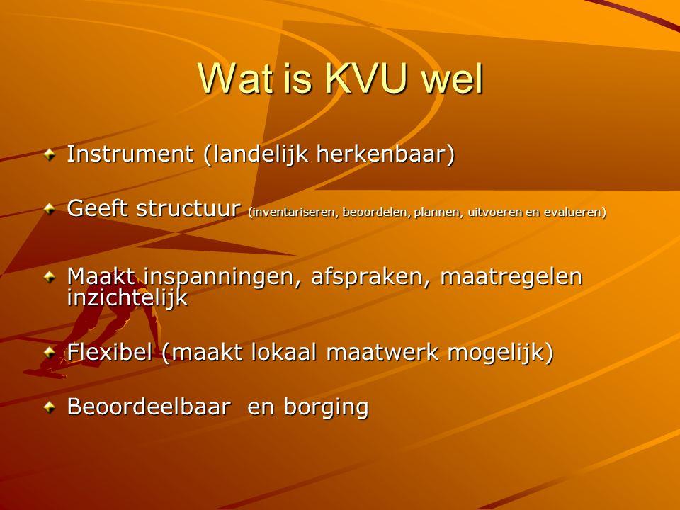 Wat is KVU wel Instrument (landelijk herkenbaar)