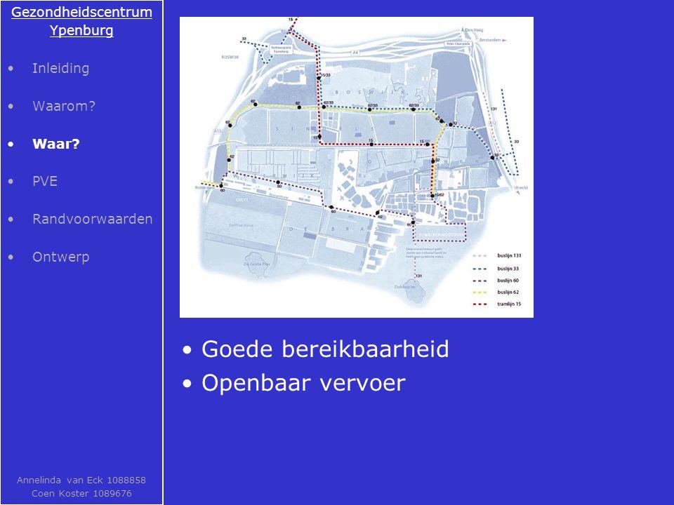 Goede bereikbaarheid Openbaar vervoer Gezondheidscentrum Ypenburg