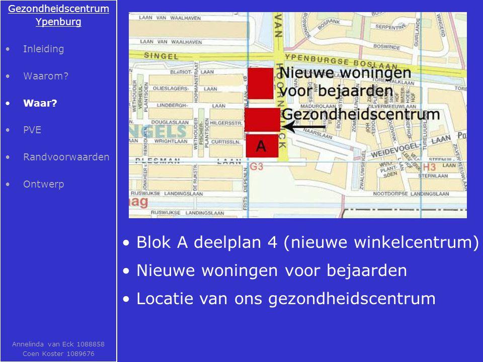 Blok A deelplan 4 (nieuwe winkelcentrum)