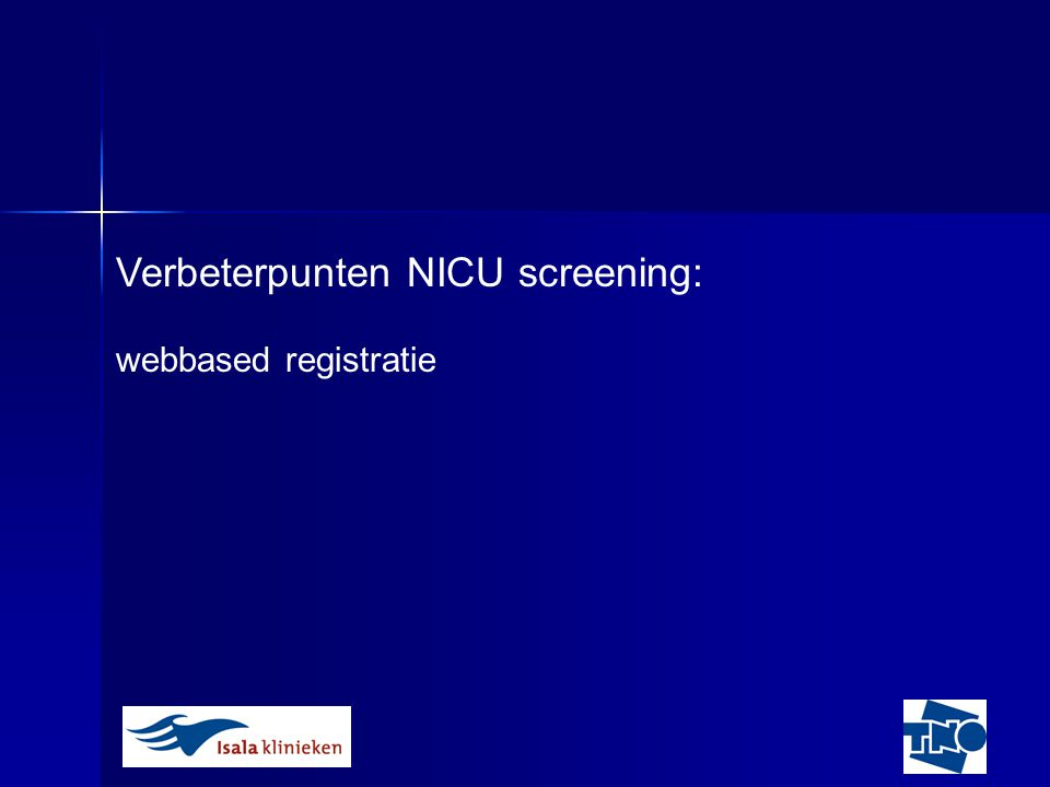 Verbeterpunten NICU screening:
