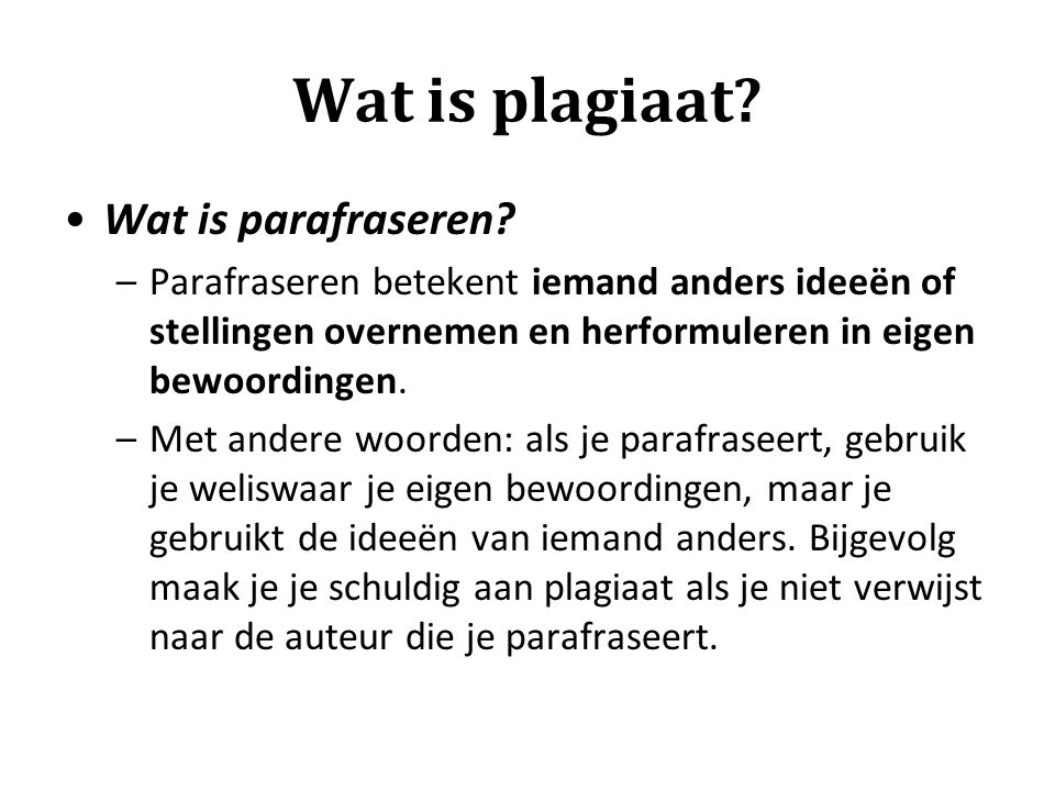 Wat is plagiaat Wat is parafraseren