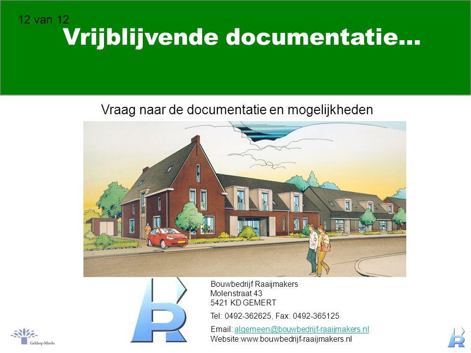 Vrijblijvende documentatie…