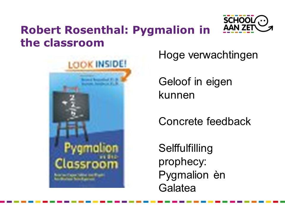 Robert Rosenthal: Pygmalion in the classroom