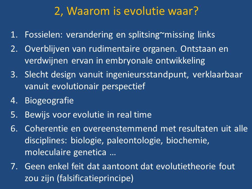 2, Waarom is evolutie waar
