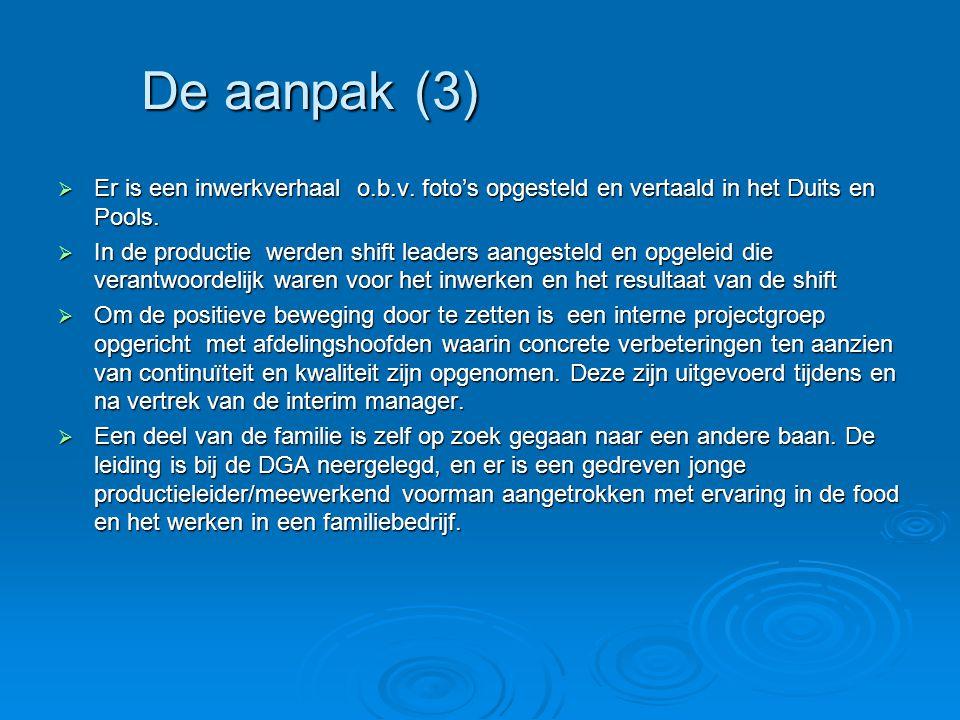 De aanpak (3) Er is een inwerkverhaal o.b.v. foto's opgesteld en vertaald in het Duits en Pools.