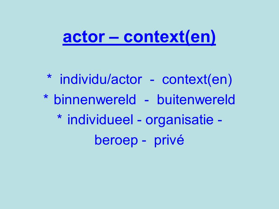 actor – context(en) * individu/actor - context(en)