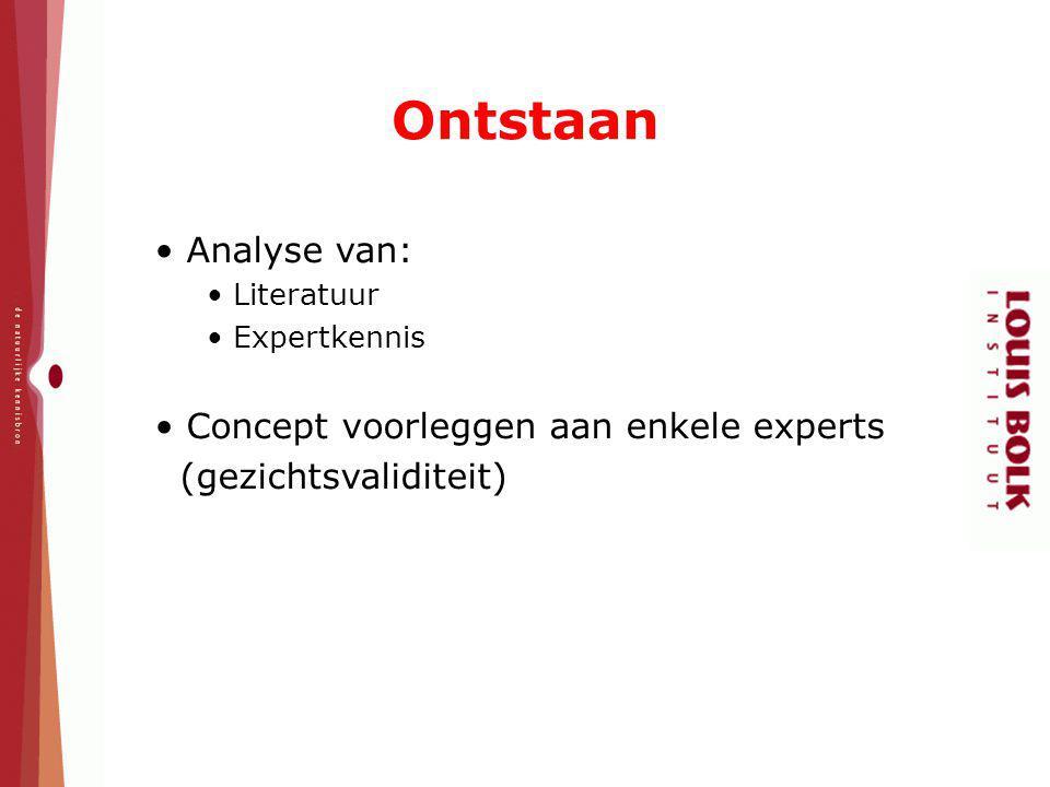 Ontstaan Analyse van: Concept voorleggen aan enkele experts