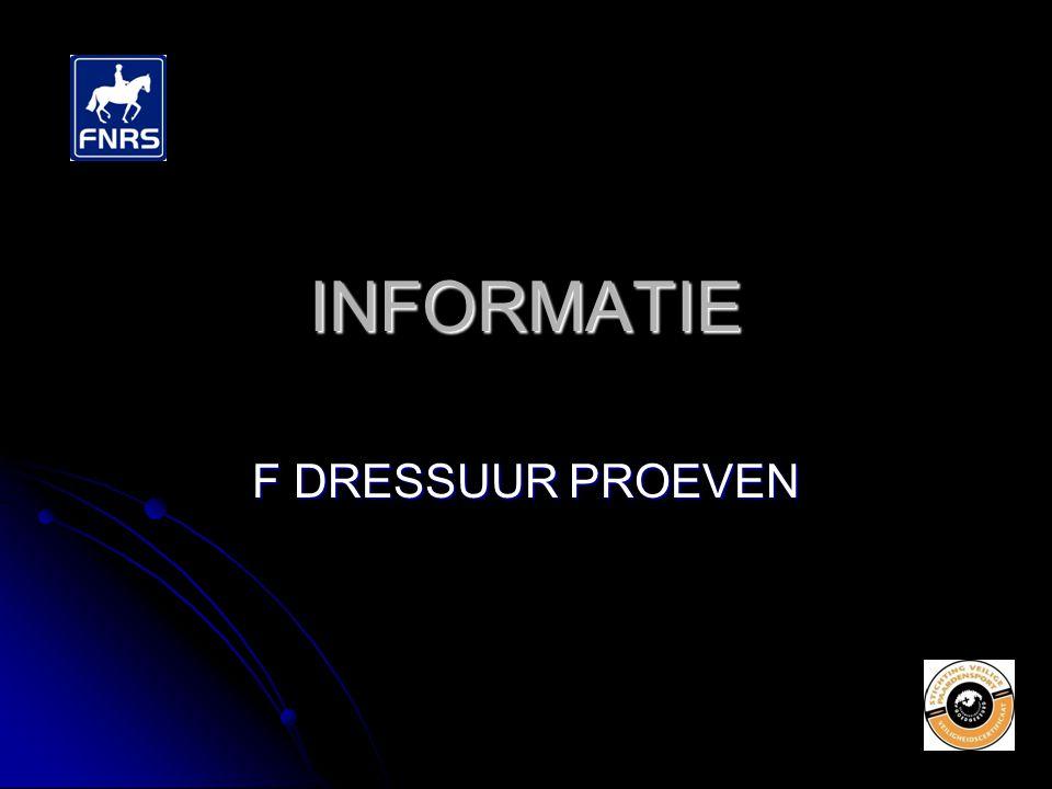 INFORMATIE F DRESSUUR PROEVEN
