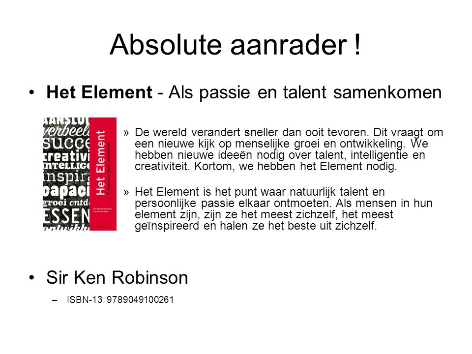 Absolute aanrader ! Het Element - Als passie en talent samenkomen