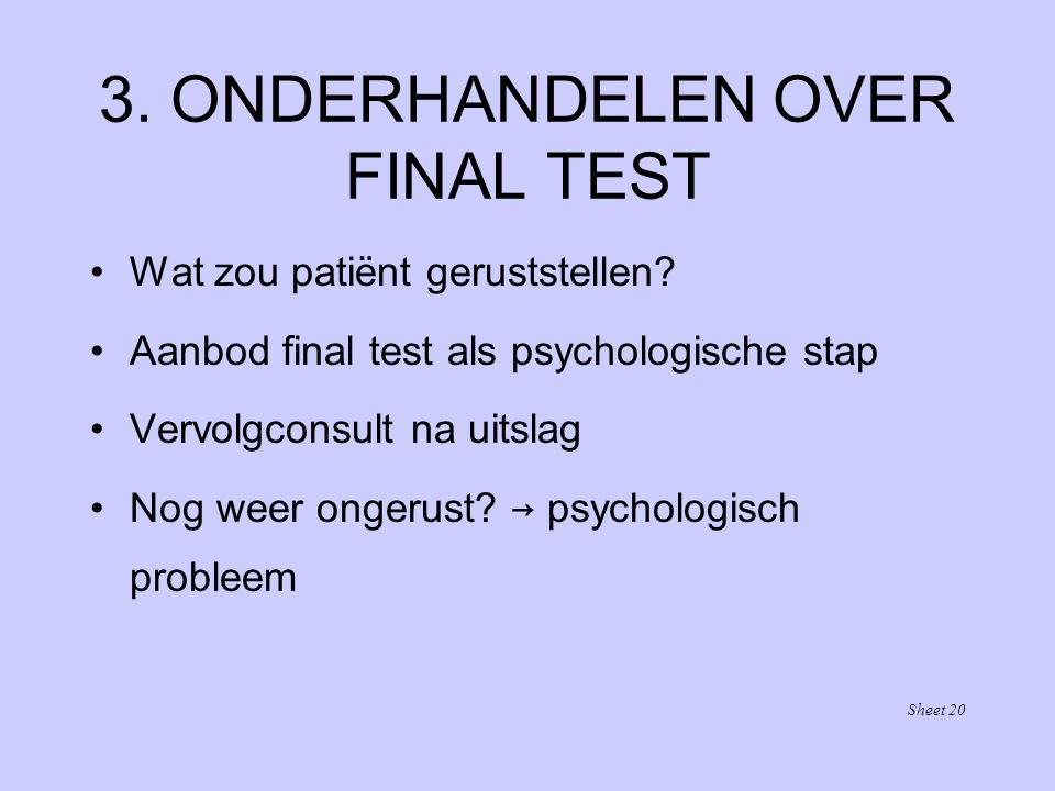 3. ONDERHANDELEN OVER FINAL TEST